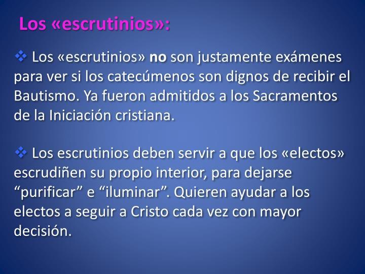 Los «escrutinios»: