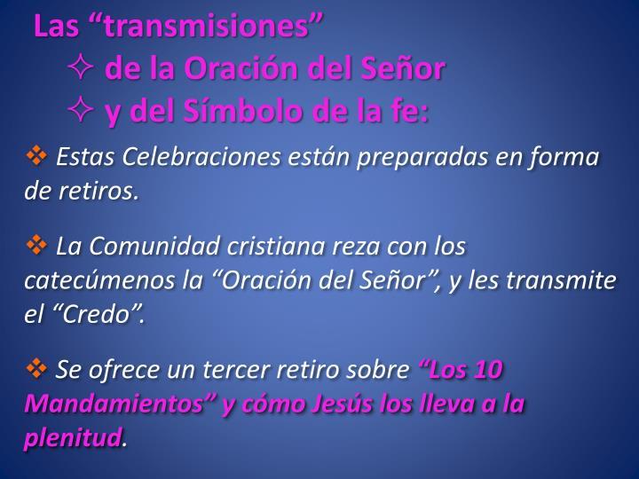 """Las """"transmisiones"""""""