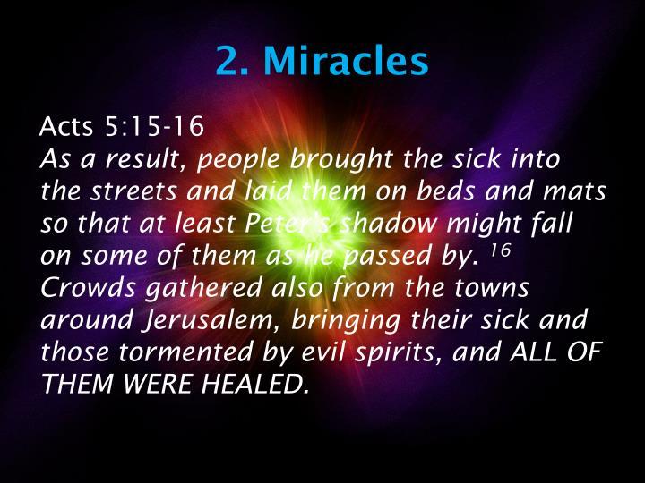 2. Miracles