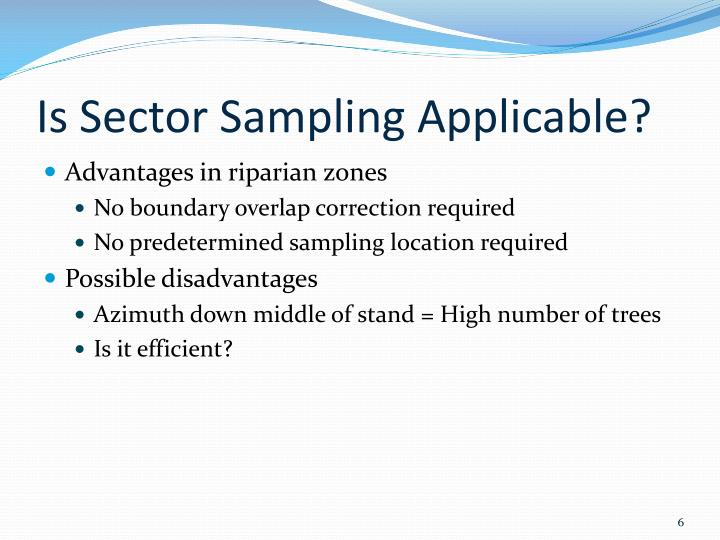Is Sector Sampling Applicable?
