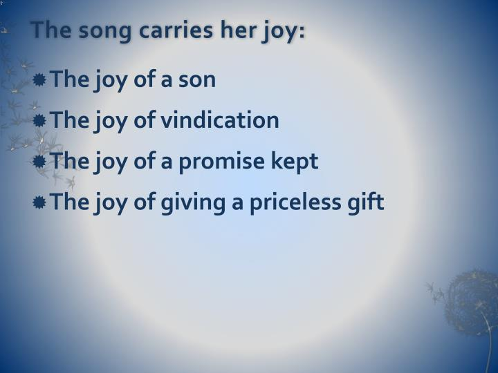 The song carries her joy: