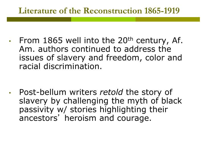 Literature of the reconstruction 1865 19191
