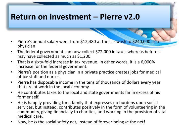 Return on investment – Pierre v2.0