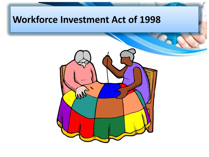 Workforce Investment Act of 1998