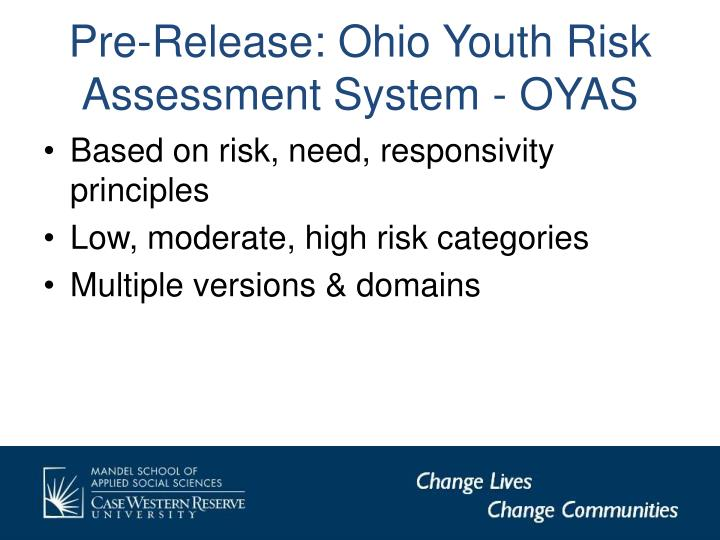 Pre-Release: Ohio Youth Risk Assessment System - OYAS