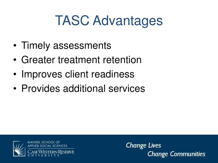 TASC Advantages