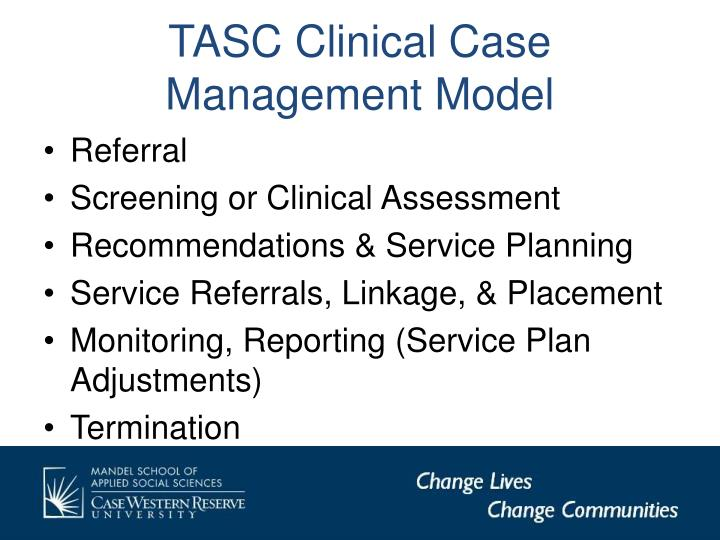 TASC Clinical Case Management Model