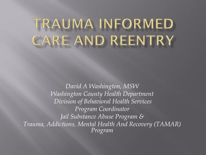 trauma informed care and reentry