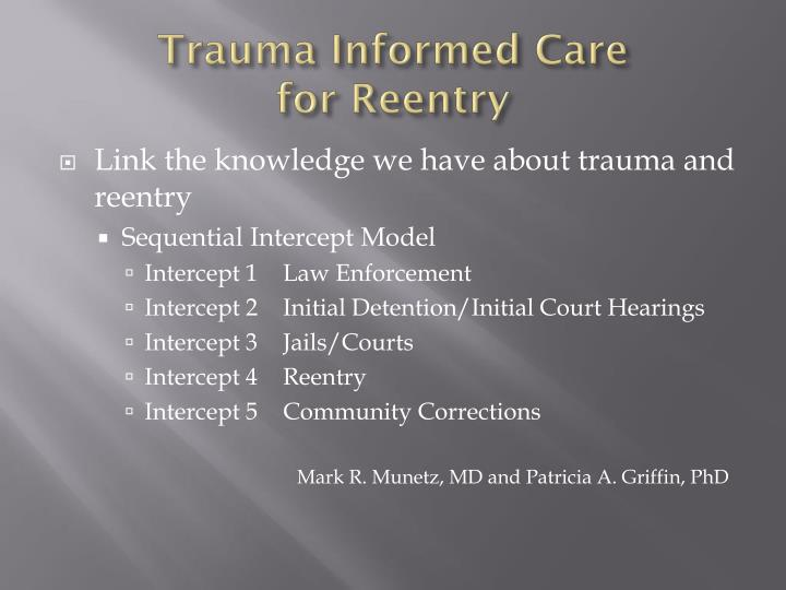 Trauma informed care for reentry1