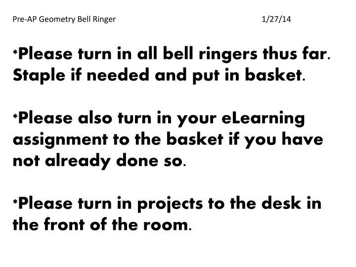 Pre-AP Geometry Bell Ringer1/27/14