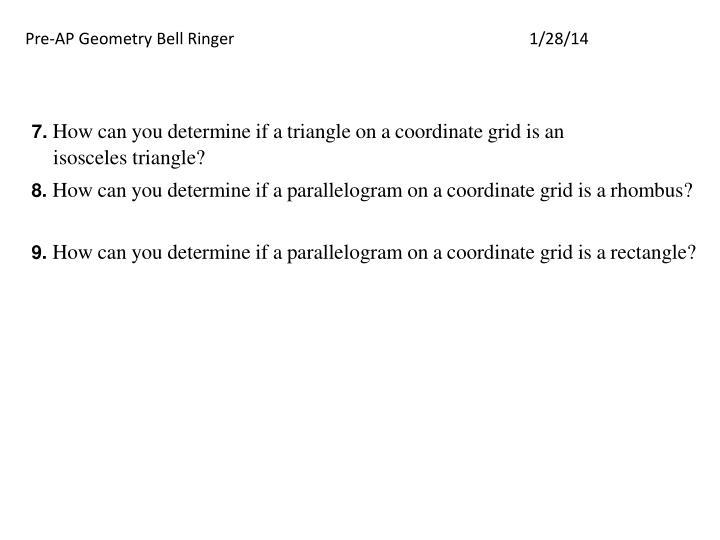 Pre-AP Geometry Bell Ringer1/28/14