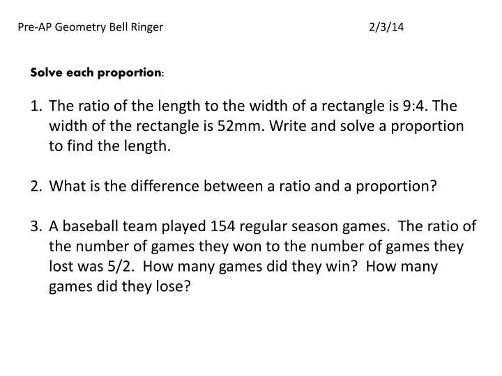 Pre-AP Geometry Bell Ringer2/3/14