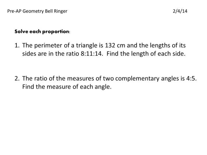 Pre-AP Geometry Bell Ringer2/4/14