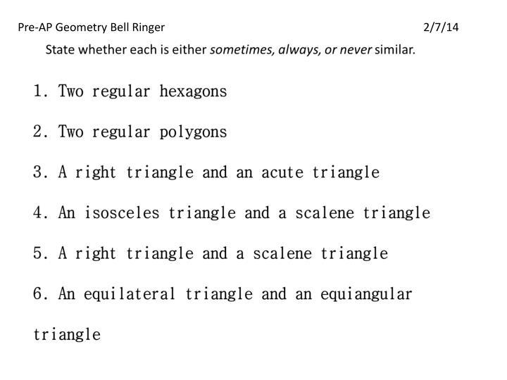 Pre-AP Geometry Bell Ringer2/7/14
