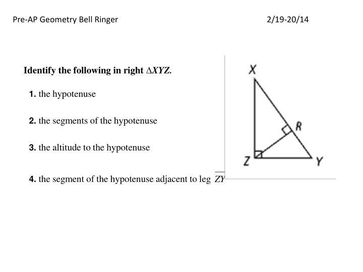 Pre-AP Geometry Bell Ringer2/19-20/14