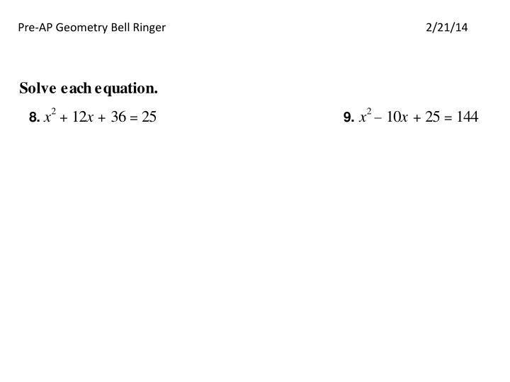 Pre-AP Geometry Bell Ringer2/21/14