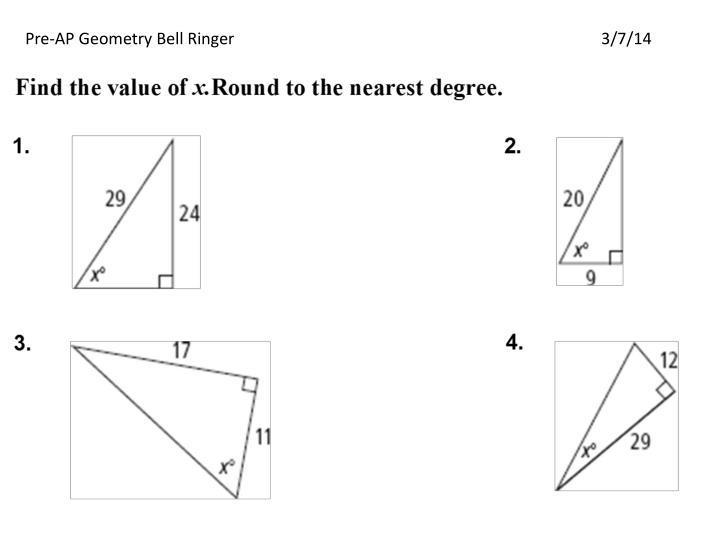 Pre-AP Geometry Bell Ringer3/7/14
