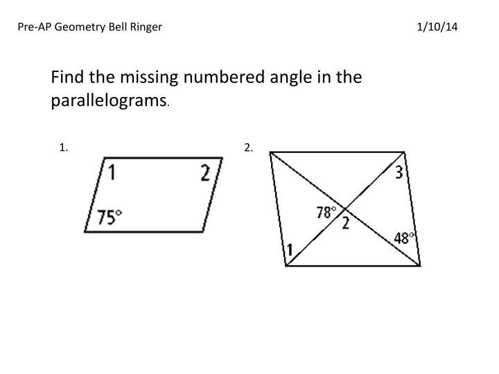 Pre-AP Geometry Bell Ringer1/10/14