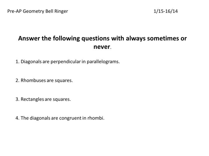 Pre-AP Geometry Bell Ringer1/15-16/14