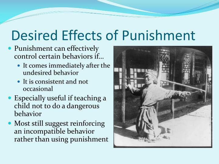 Desired Effects of Punishment