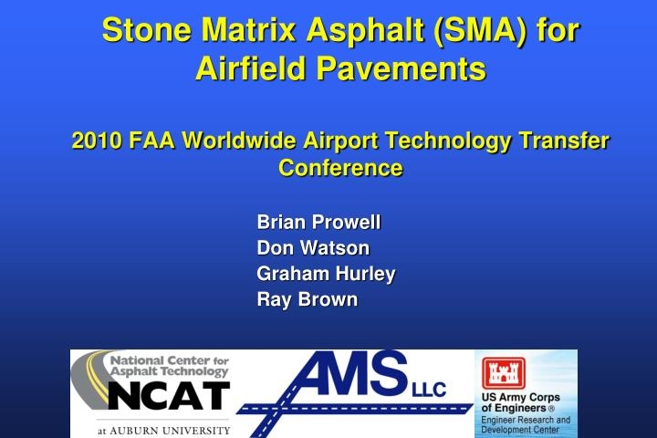 Stone Matrix Asphalt (SMA) for Airfield Pavements