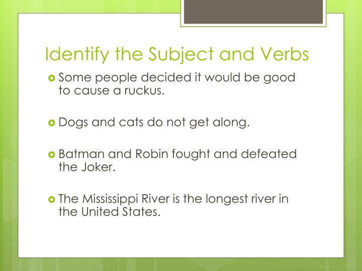 Identify the Subject and Verbs