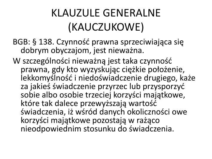 KLAUZULE GENERALNE (KAUCZUKOWE)