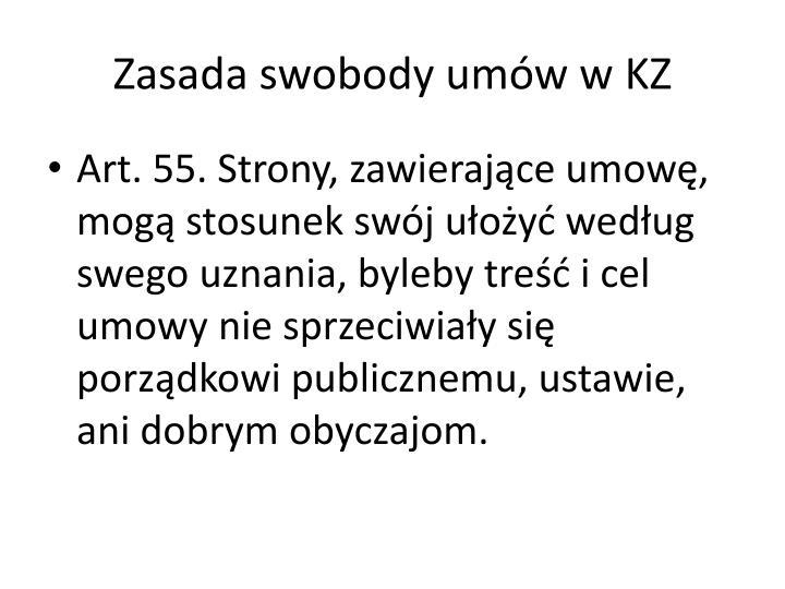 Zasada swobody umów w KZ