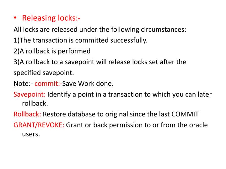 Releasing locks:-