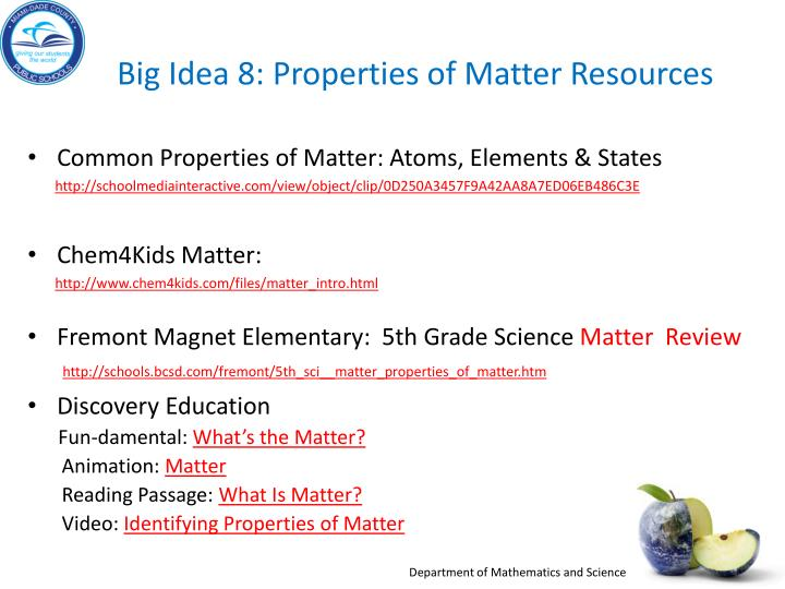 Big Idea 8: Properties of Matter Resources