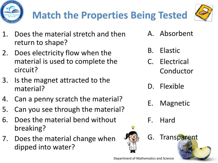 Match the Properties Being Tested