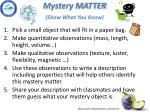 mystery matter show what you know