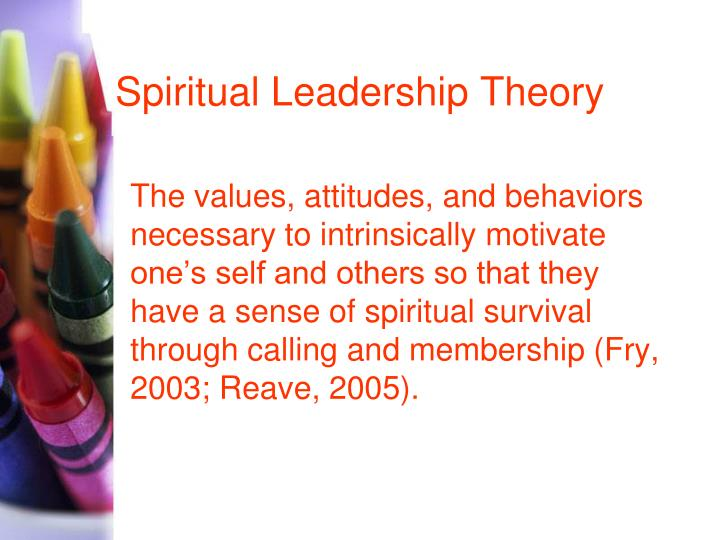 Spiritual Leadership Theory