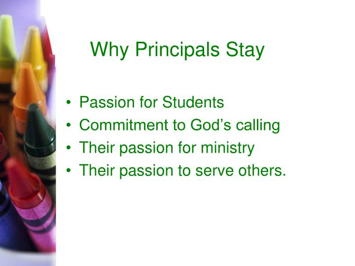 Why Principals Stay