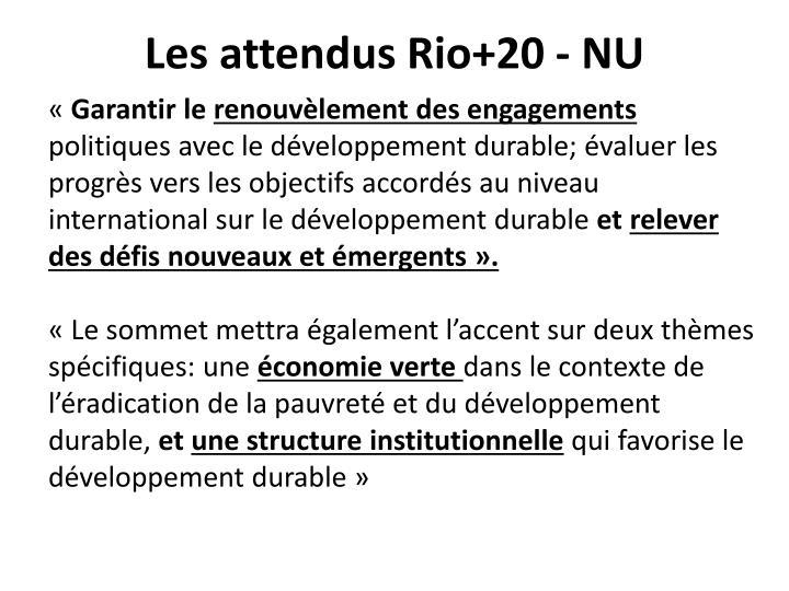Les attendus Rio+20 - NU