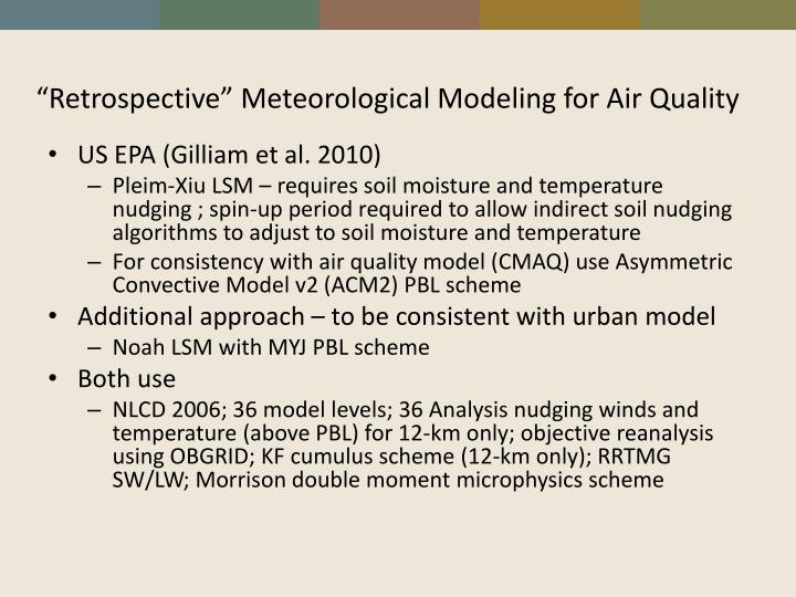 """Retrospective"" Meteorological Modeling for Air Quality"
