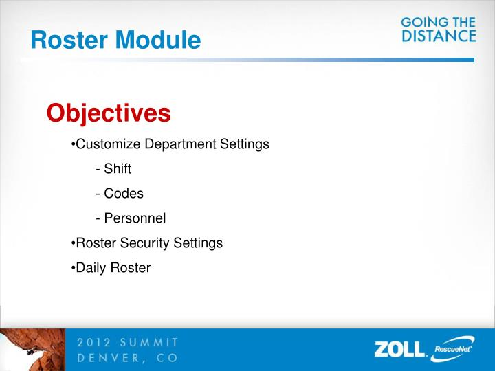 Roster Module