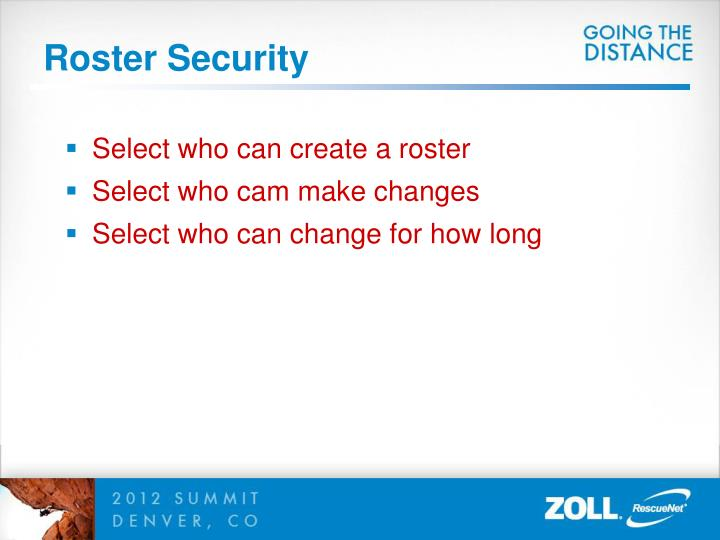 Roster Security