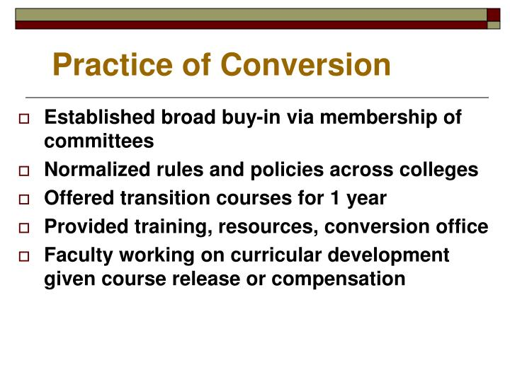 Practice of Conversion