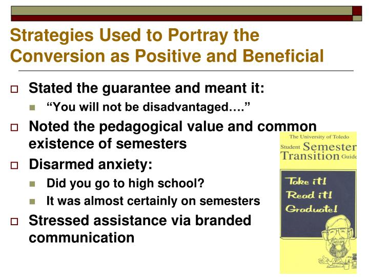 Strategies Used to Portray the Conversion as Positive and Beneficial