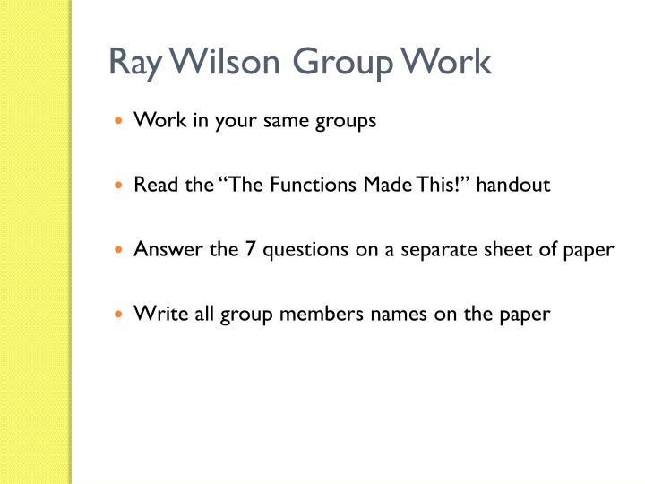 Ray Wilson Group Work