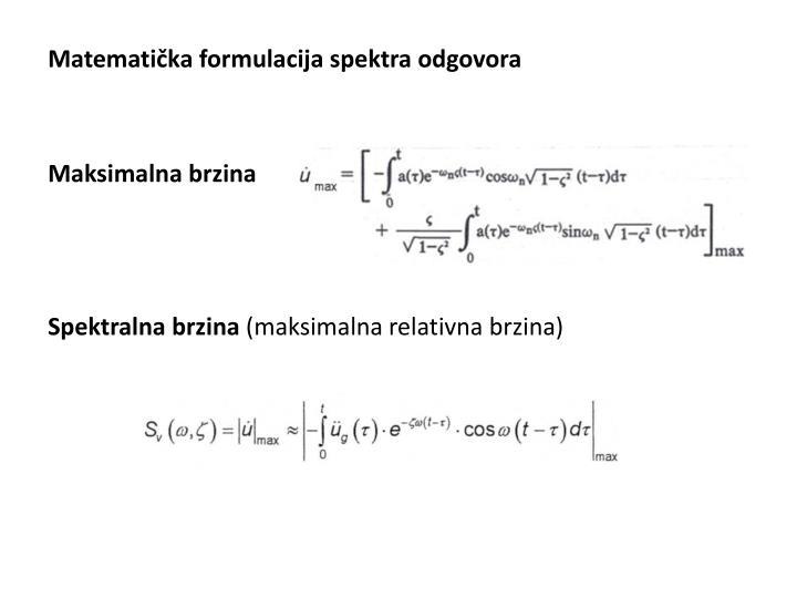 Matematička formulacija spektra odgovora