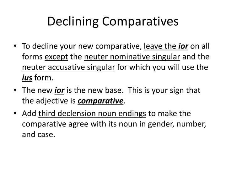 Declining Comparatives