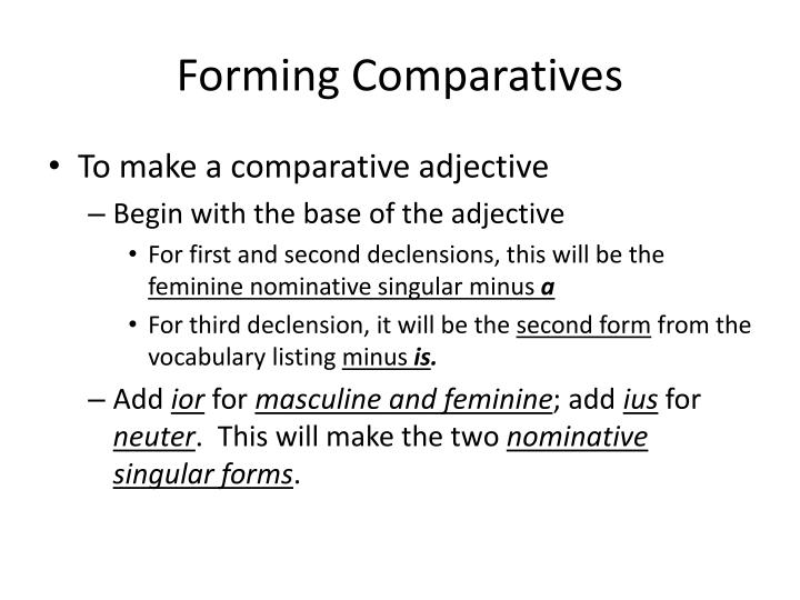 Forming Comparatives