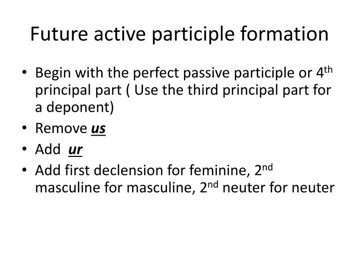 Future active participle formation