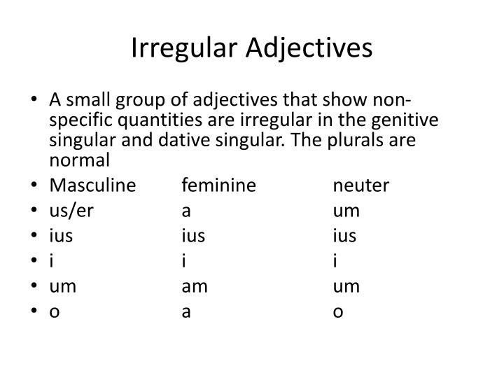 Irregular Adjectives