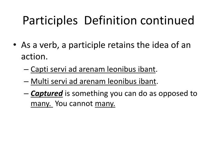 Participles  Definition continued