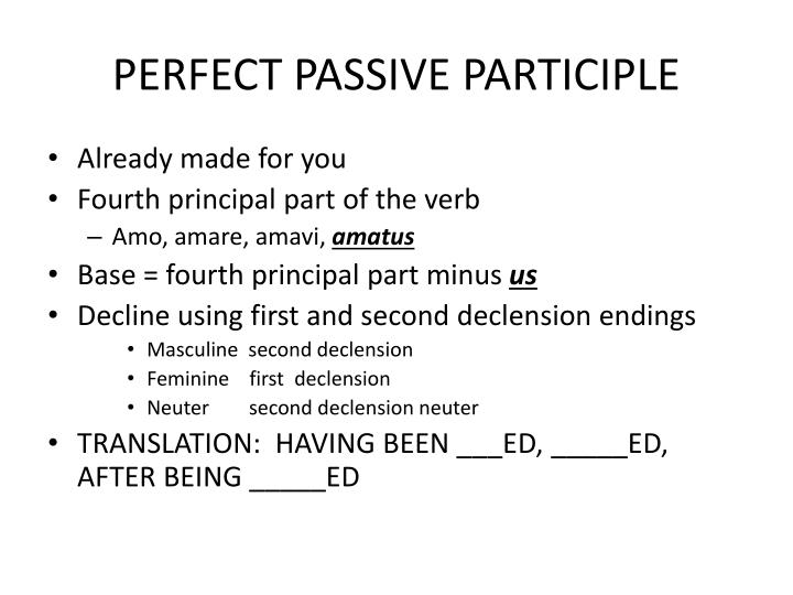 PERFECT PASSIVE PARTICIPLE