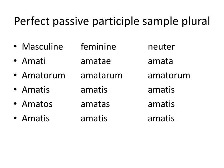 Perfect passive participle sample plural