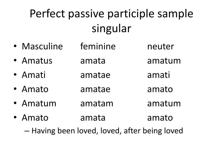 Perfect passive participle sample singular